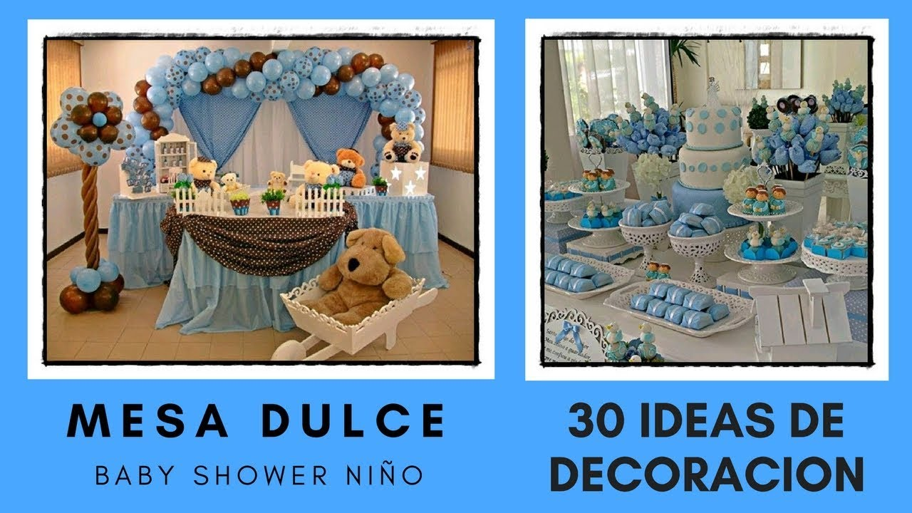 Mesa dulce baby shower ni o 30 ideas de decoracion youtube for Mesa de dulces para baby shower nino