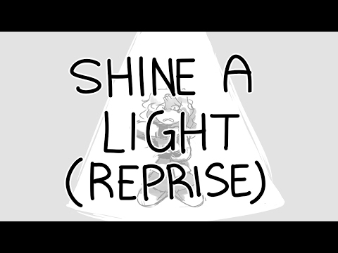 SHINE A LIGHT (REPRISE)