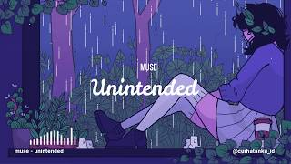 Unintended  -  Muse (Lyric Video)