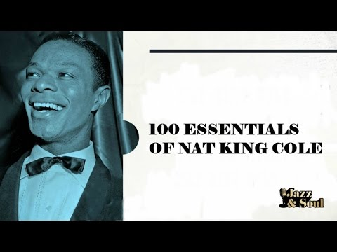 100 Essentials of Nat King Cole