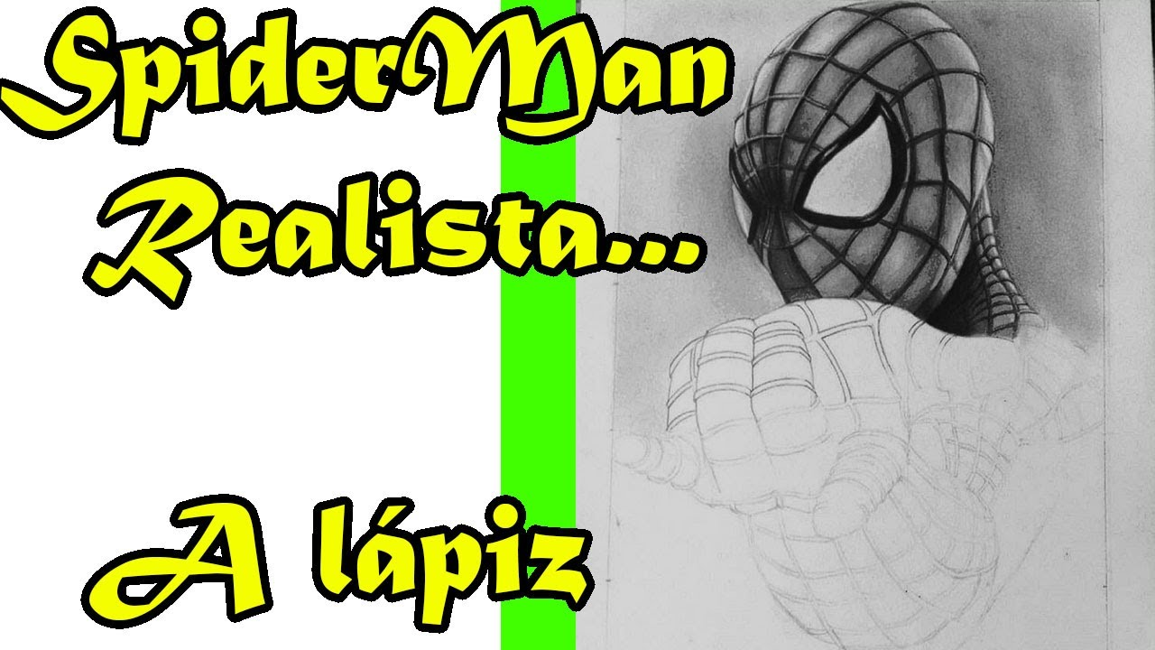 Como Dibujar A Spider Man A Lapiz How To Draw Spider Man To Pencil