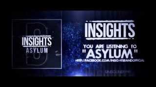 "Insights  - ""Asylum"" (Official Lyric Video)"