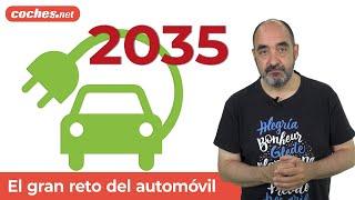2035: ¿Qué pasará cuando no puedan venderse coches de combustión? | Análisis en español | coches.net