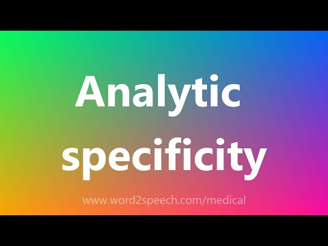 Analytic specificity - Medical Definition