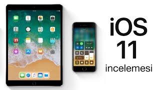 iOS 11 İncelemesi