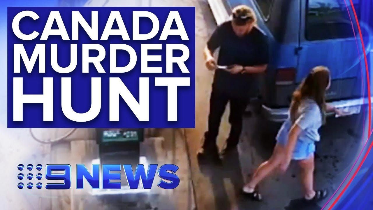 Parent of Australian murdered in Canada with girlfriend pleads for help |  Nine News Australia