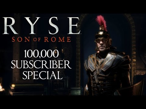 Ryse: Son of Rome - 100,000 Subscriber Special