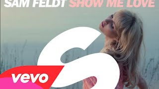 Sam Feldt - Show Me Love (ft. Kimberly Anne) [Official REMIX]