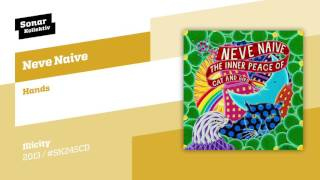 Neve Naive - Hands