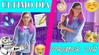 ESCUELA: ¡PRIMER DÍA DE CLASES V.S ÚLTIMO DIA DE CLASE! / ¡Colaboración+SORTEO! ♥ Lulu99