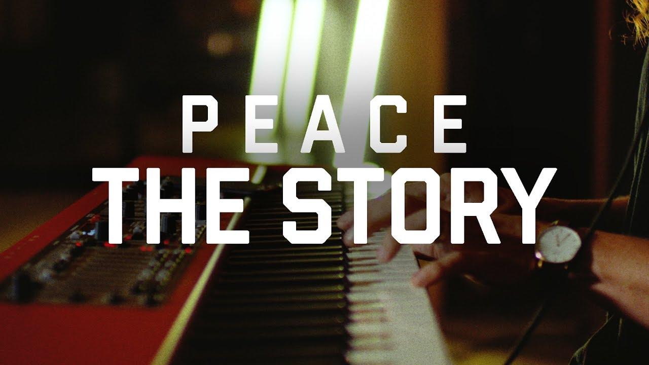 P E A C E - The Story