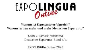 Warum ist Esperanto erfolgreich? Warum lernen mehr und mehr Menschen Esperanto?
