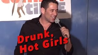 Drunk, Hot Girls (Stand Up Comedy)