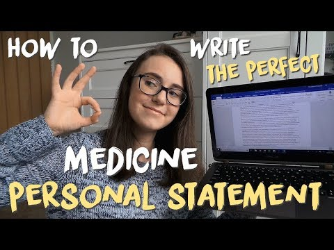 MEDICINE PERSONAL STATEMENTS - What To Include, Advice For Writing Them And Useful Resources