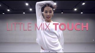 Video Little Mix - TOUCH / Choreography . HAZEL download MP3, 3GP, MP4, WEBM, AVI, FLV Juni 2018