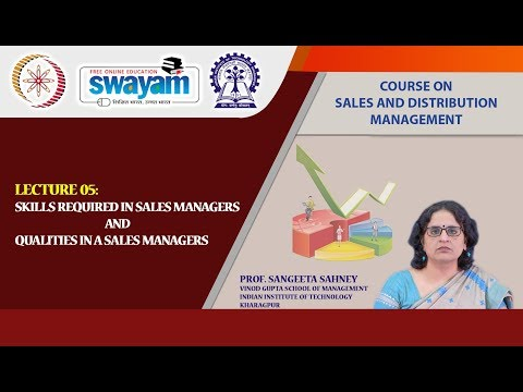 Lecture 05 : Skills Required In Sales Managers And Qualities In A Sales Managers