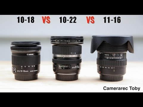Canon 10-18 vs Canon 10-22 vs Tokina 11-16 - Review and Samples
