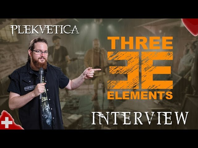 [ Interview ] Three Elements (2018) | Alternative Rock