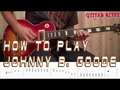 How to Play Chuck Berry - Johnny B Goode - with Tabs
