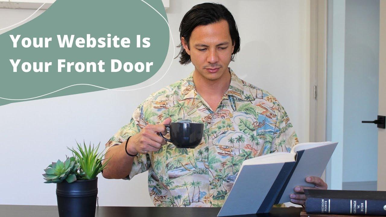 Your Website is Your Front Door