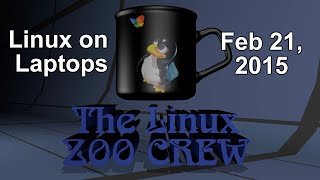 The Linux Zoo Crew: Linux on Laptops