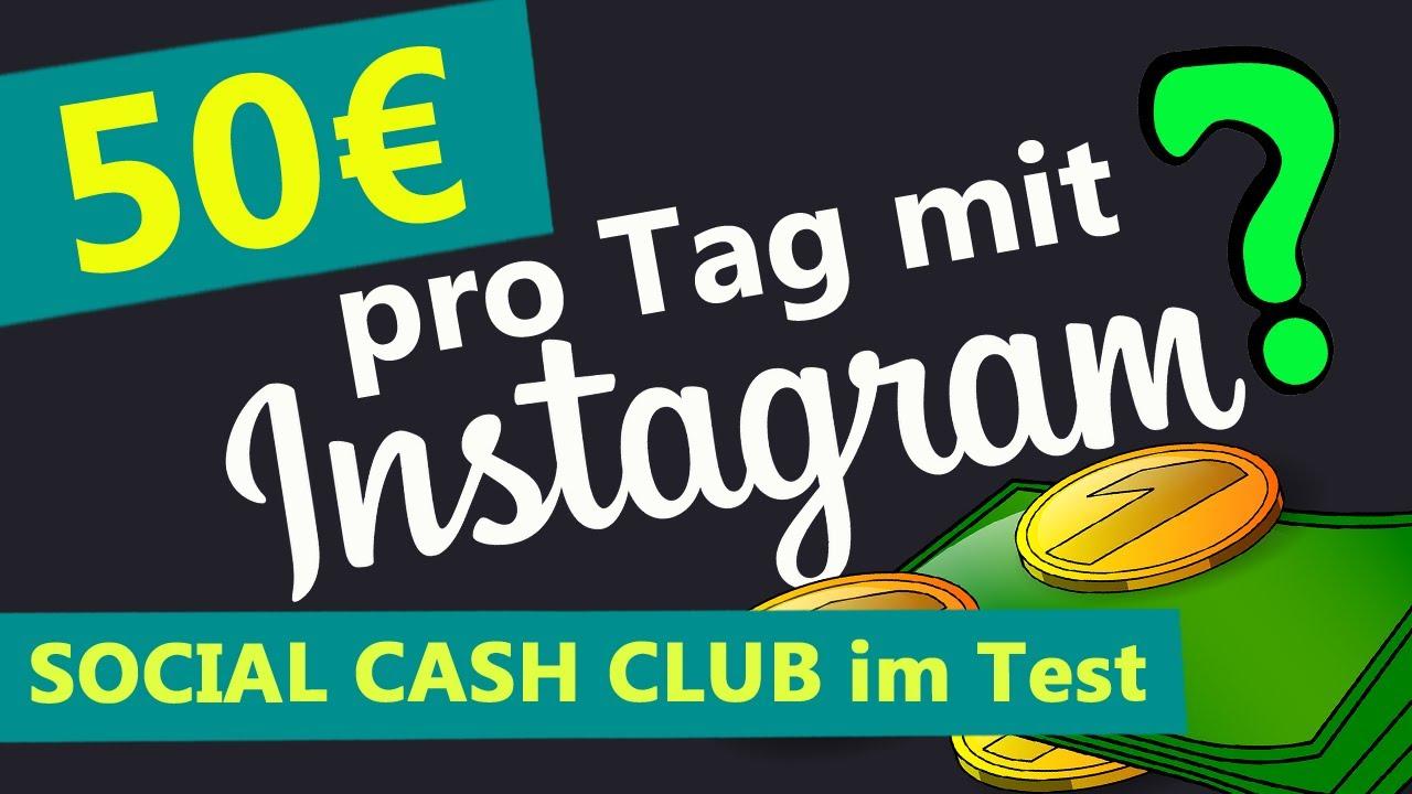 50€ PRO TAG MIT INSTAGRAM ohne viele Follower? (Social Cash Club Erfahrungen)
