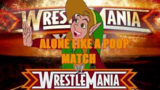 [WWE YTP] WWP : Official Wrestlemania 26 Poop  Match Card