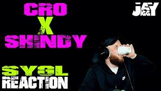 CRO X SHINDY - SYGL I REACTION