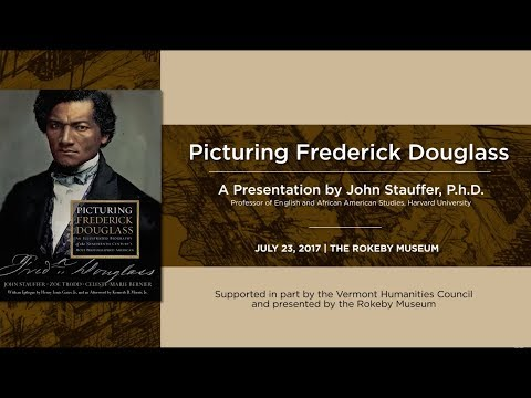 Picturing Frederick Douglass with John Stauffer