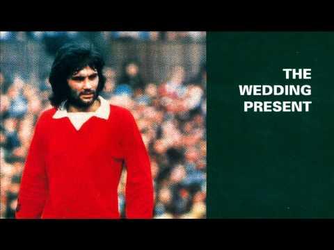 The Wedding Present - I'm Not Always So Stupid