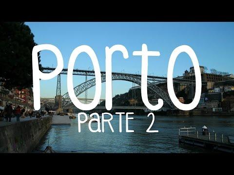 Porto - Portugal - Parte 2/2