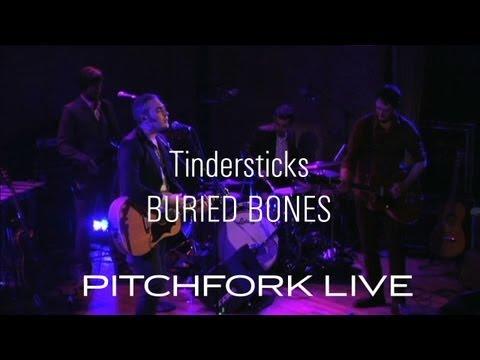 Tindersticks - Buried Bones - Pitchfork Live