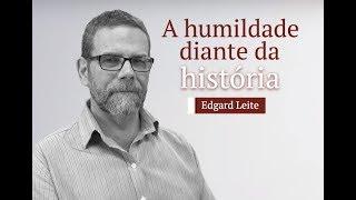 A humildade diante da historia
