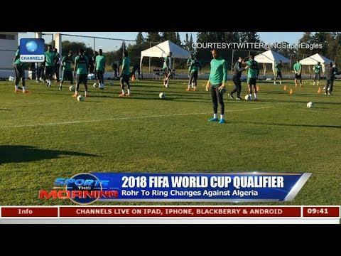 Rohr To Ring Changes Against Algeria | Sport This Morning |