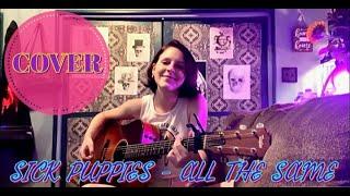 Sick Puppies - All The Same (COVER) Kadie Lynn