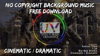 Action Time - Dramatic / Cinematic - Background Music [No copyright, Royalty free]