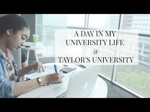 A DAY IN MY UNIVERSITY LIFE @ TAYLOR'S UNIVERSITY