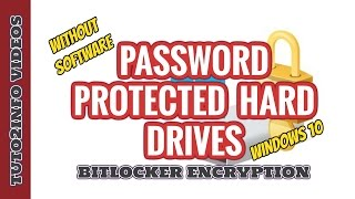 How To Enable BitLocker In Windows 10 | Password Protected Hard Drives