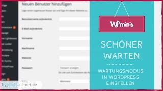 WP Minis #13 - Wartungsmodus für Wordpress einstellen