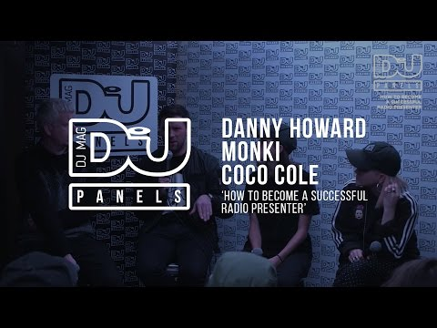 Monki / Coco Cole / Danny Howard  'How to become a successful radio presenter'  / DJ Mag Panels