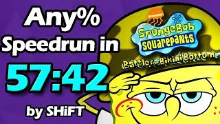 (World Record) SpongeBob SquarePants: Battle for Bikini Bottom Any% Speedrun in 57:42