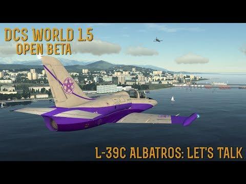 "[DCS World] 1.5.6 OPEN BETA: Eagle Dynamics' Aero L-39C Albatros ""Let's Talk"""