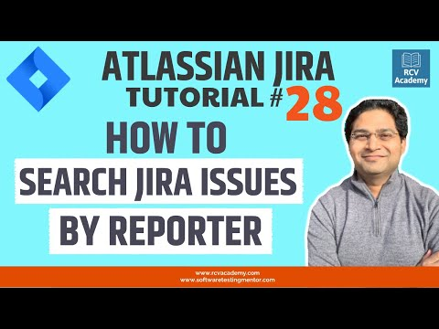 JIRA Tutorial #28 - Search JIRA Issues by Reporter | Filter JIRA issues by Reporter thumbnail