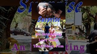 Surprise- An interesting love story- Tamil short film- Redpix short film thumbnail