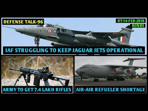 Indian Defence News,Defense Talk,Spike deal,IAF jaguar Upgrade,Il 78 aircraft upgrade,Mareech,hindi