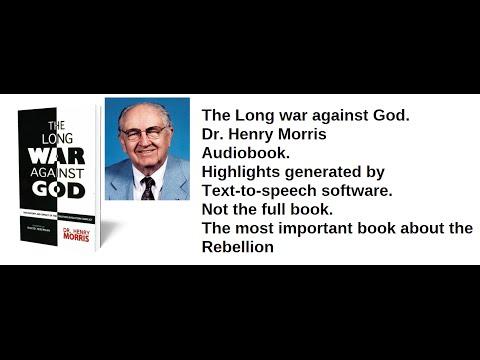 Audiobook - The long war against God - Dr. Henry Morris - Highlights and samples.