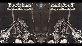 Harry Edison and Eddie Lockjaw Davis - Simply Sweets (1978)