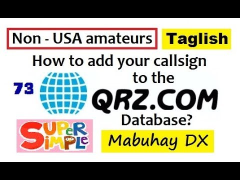 Ham Radio : Adding Your Callsign to the QRZ Database (Taglish Version) -  Filipino Hams