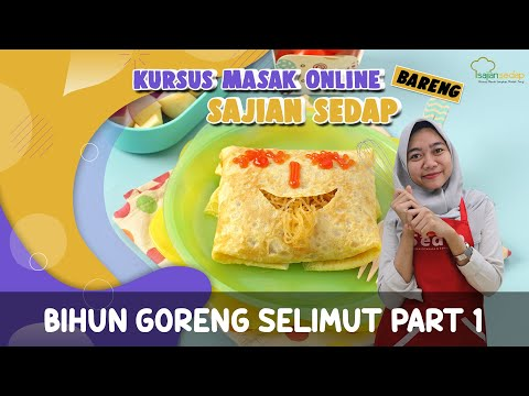 resep-bihun-goreng-selimut-part-1,-kursus-masak-online-sajian-sedap