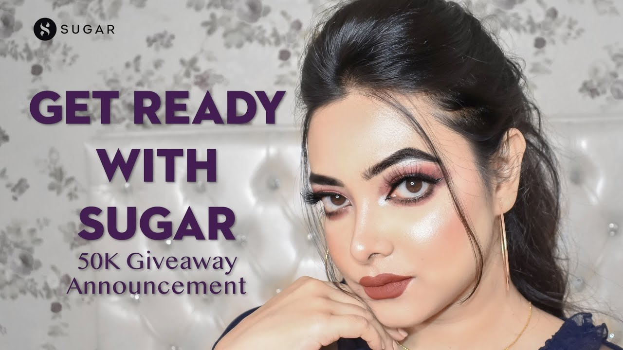 Get Ready With SUGAR   50K Giveaway Announcement   SUGAR Cosmetics